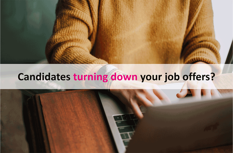 5-reasons-why-candidates-decline-your-job-offers