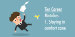 Avoid these 10 career mistakes