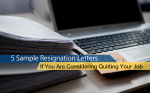 5 sample resignation letters to get you started