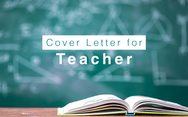 Cover Letter Sample And Writing Tips For Teacher