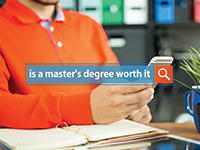 Postgraduate FAQs: Is a master's degree worth it?