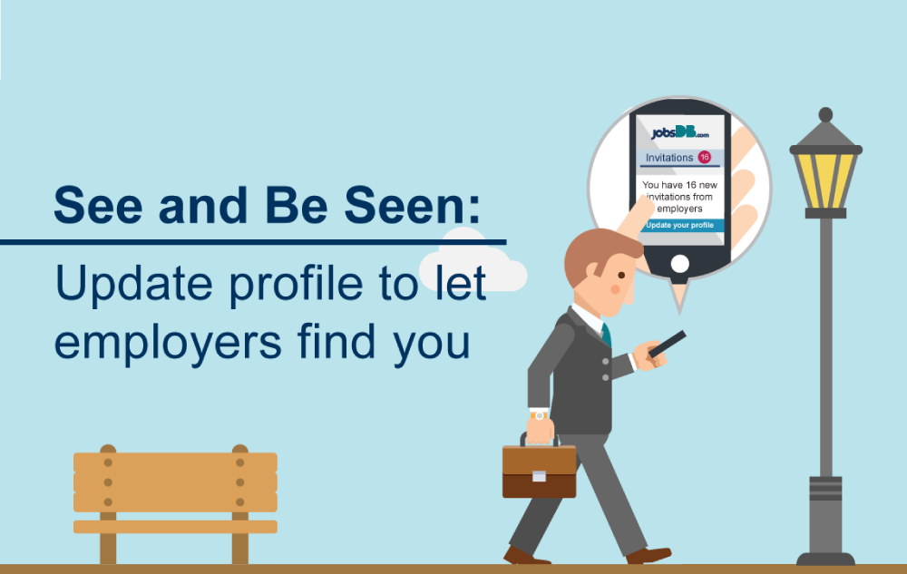 Don't hide yourself anymore. Let employers find you