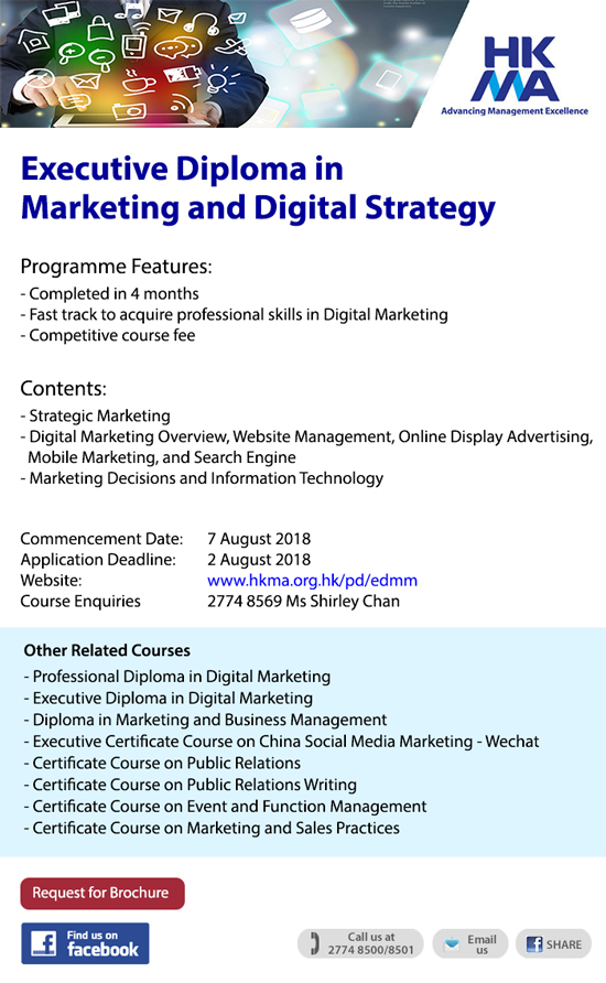 Digital and Marketing Strategy – a 4-month Executive Diploma by HKMA